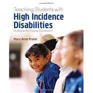 Teaching Students With High-incidence Disabilities by Prater, Mary Anne, 9781483390598