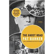 The Ghost Road by Barker, Pat, 9780142180600