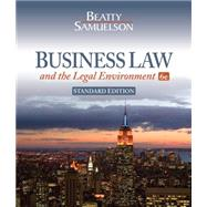 Business Law and the Legal Environment, Standard Edition by Beatty, Jeffrey F.; Samuelson, Susan S., 9781111530600