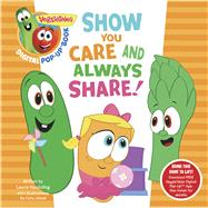 VeggieTales: Show You Care and Always Share, a Digital Pop-Up Book (padded) by Unknown, 9781433690600