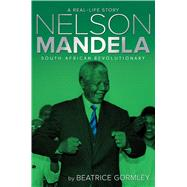 Nelson Mandela by Gormley, Beatrice, 9781481420600