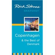 Rick Steves Snapshot Copenhagen & the Best of Denmark by Steves, Rick, 9781631210600