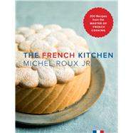 The French Kitchen by Roux, Michel, Jr., 9781681880600