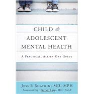 Child & Adolescent Mental Health by Shatkin, Jess P., M.D.; Karp, Harvey, M.d., 9780393710601