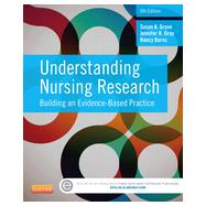 Understanding Nursing Research: Building an Evidence-based Practice by Grove, Susan K., 9781455770601