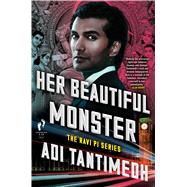 Her Beautiful Monster by Tantimedh, Adi, 9781501130601