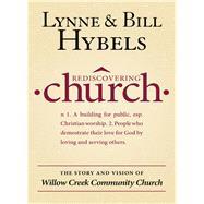 Rediscovering Church by Hybels, Lynne; Hybels, Bill, 9780310530602