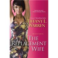 The Replacement Wife by Warren, Tiffany L., 9780758280602
