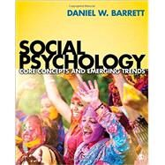 Social Psychology by Barrett, Daniel W., 9781506310602