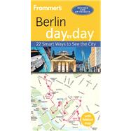 Frommer's Berlin day by day by Olson, Donald, 9781628870602