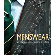 Menswear 20 Timeless Elements of Style by Ceccarelli, Giuseppe, 9788854410602