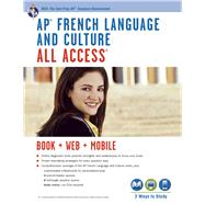 AP French Language and Culture All Access by Angelini, Eileen M.; Editors of Rea; O'neill, Geraldine; Alexandru, Adina C.; Huntington, Julie, 9780738610603