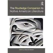 The Routledge Companion to Native American Literature by Madsen; Deborah, 9781138020603