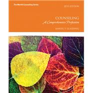 Counseling A Comprehensive Profession by Gladding, Samuel T., 9780134460604
