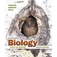 Biology Life on Earth with Physiology Plus MasteringBiology with eText -- Access Card Package by Audesirk, Gerald; Audesirk, Teresa; Byers, Bruce E., 9780133910605