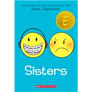 Sisters by Telgemeier, Raina, 9780545540605