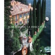 Slim Aarons: La Dolce Vita by Aarons, Slim; Sweet, Christopher, 9781419700606