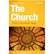 The Church: Christ in the World Today by Saint Mary's Press, 9781599820606