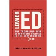 Lower Ed by Cottom, Tressie Mcmillan, 9781620970607