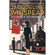 Journey to Munich by Winspear, Jacqueline, 9780062220608