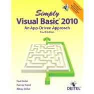 Simply Visual Basic 2010 An App-Driven Approach by Deitel, Paul; Deitel, Harvey; Deitel, Abbey, 9780132990608