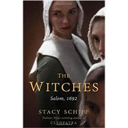 The Witches by Schiff, Stacy, 9780316200608