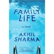 Family Life by Sharma, Akhil, 9780393350609