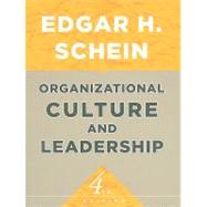 Organizational Culture and Leadership by Schein, Edgar H., 9780470190609