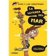 La leyenda del mar/ The legend of the sea by Copons, Jaume; Fortuny, Liliana, 9788491010609