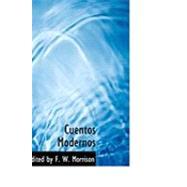 Cuentos Modernos/ Modern Stories by Morrison, F. W., 9780554780610