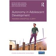 Autonomy in Adolescent Development: Towards Conceptual Clarity by Soenens; Bart, 9781138640610