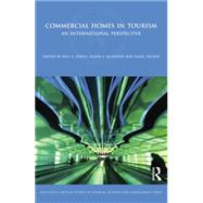 Commercial Homes in Tourism: An International Perspective by Lynch,Paul, 9781138880610