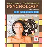 Psychology in Modules by Myers, David G.; DeWall, C. Nathan, 9781319050610