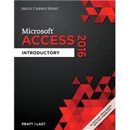 Shelly Cashman Series Microsoft Office 365 & Access 2016 Introductory by Last, Mary Z.; Pratt, Philip J., 9781305870611