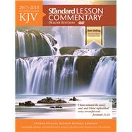 KJV Standard Lesson Commentary® Deluxe Edition 2017-2018 by Standard Publishing, 9781434710611