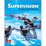 Supervision: Concepts and Skill-Building by Certo, Samuel, 9780077720612