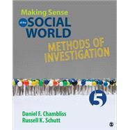 Making Sense of the Social World by Chambliss, Daniel F.; Schutt, Russell K., 9781483380612