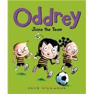 Oddrey Joins the Team by Whamond, Dave, 9781771470612
