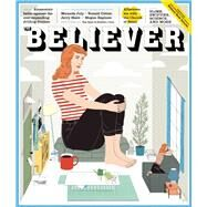 The Believer, Issue 113 by Vida, Vendela; Julavits, Heidi; Waclawiak, Karolina, 9781940450612