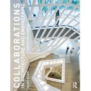 Collaborations in Architecture and Engineering by Olsen; Clare J., 9780415840613
