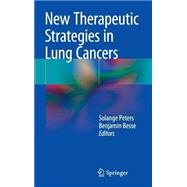 New Therapeutic Strategies in Lung Cancers by Peters, Solange, 9783319060613
