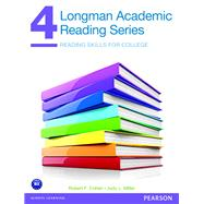 Longman Academic Reading Series 4 Student Book by Cohen, Robert; Miller, Judy, 9780132760614