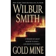 Gold Mine by Smith, 9780312940614