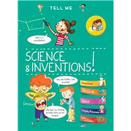 Tell Me Science and Inventions by Boccador, Sabine, 9781438050614