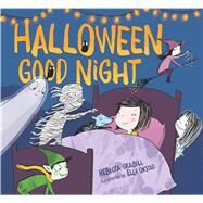 Halloween Good Night by Grabill, Rebecca; Okstad, Ella, 9781481450614