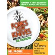 Forks over Knives-A Year of Meals : Over 300 Recipes for Plant-Based Eating All Through the Year by Sroufe, Del; Moskowitz, Isa Chandra (CON); Hever, Julieanna (CON); Micklewright, Judy (CON); Thacker, Darshana (CON), 9781615190614