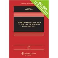 Commentaries and Cases on the Law of Business Organization by Allen, William T.; Kraakman, Reinier, 9781454870616