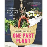 One Part Plant by Murnane, Jessica; Dunham, Lena, 9780062440617