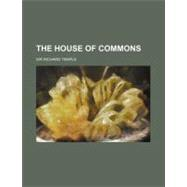 The House of Commons by Temple, Richard, 9780217350617