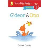 Gideon & Otto by Dunrea, Olivier, 9780544430617